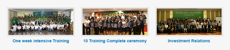 One week intensive Training, 10 Training Complete ceremony, Investment Relations